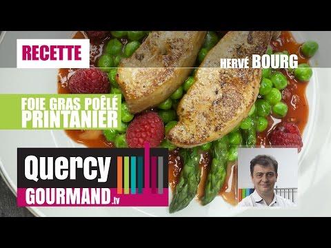Recette : Foie gras poêlé printanier – quercygourmand.tv