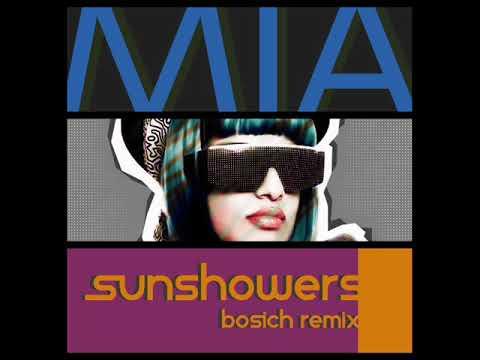 2010s NEW REMIX MIA  Sunshowers Bosich Remix