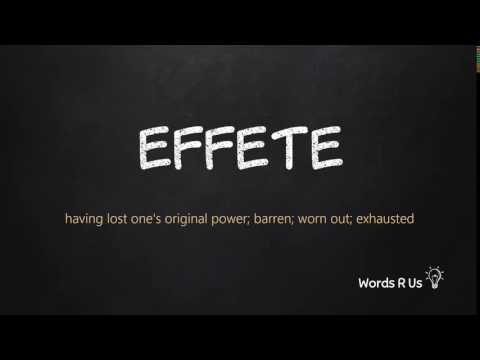 How to Pronounce EFFETE in American English