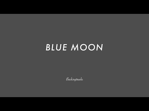BLUE MOON chord progression - Backing Track (no piano)