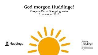 God Morgon Huddinge!