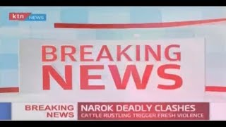 BREAKING: One person dead and several injured in Narok clashes