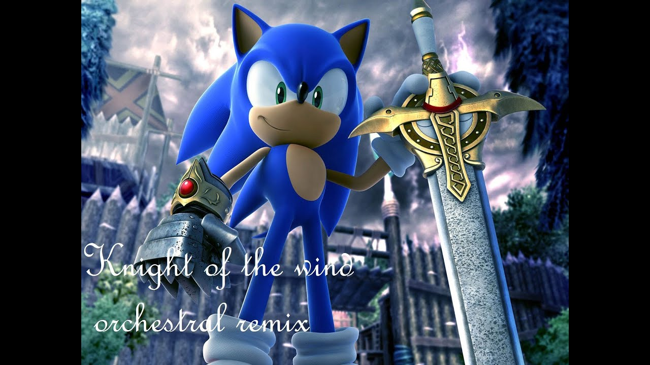 Knight Of The Wind Orchestral Mix Sonic And The Black Knight Youtube