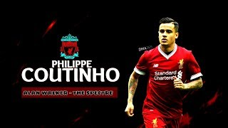 Philippe Coutinho - The Spectre (Alan Walker)