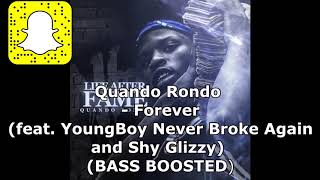 Quando Rondo  - Forever (BASS BOOSTED) (feat. YoungBoy Never Broke Again  and Shy Glizzy)