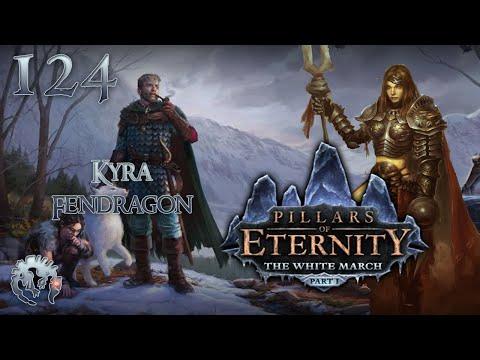 [FR] Pillars Of Eternity : The White March - En route vers la Marche Blanche - 124