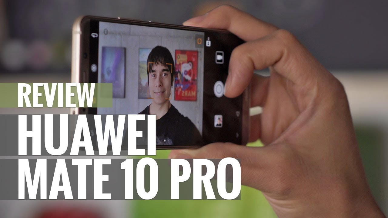 Huawei Mate 10 Pro - User opinions and reviews