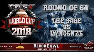 WORLD CUP Game 1: Undead (the Sage) vs Khemri (Vyncenze) - Blood Bowl 2 World Cup 2018 playoffs G1