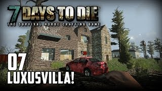 7 Days to Die [07] [Die Luxusvilla] [Double Team] [Let's Play Gameplay Deutsch German HD] thumbnail