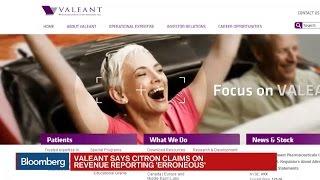 Valeant Calls Short Seller's Report 'Erroneous'