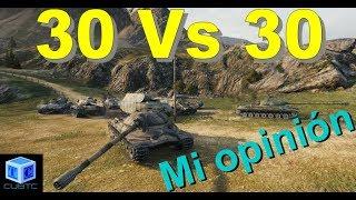 World Of Tanks Español: 30 vs 30 | mi opinion