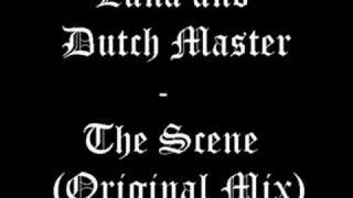 Luna and Dutch Master - The Scene (Original Mix)