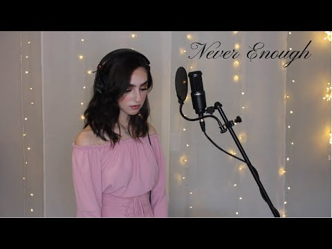 Never Enough The Greatest Showman Cover By Genavieve