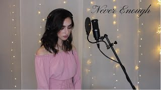 Never Enough - The Greatest Showman (cover) by Genavieve