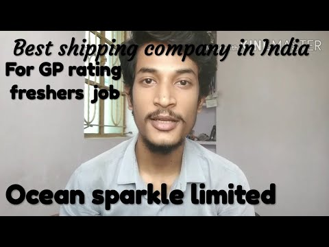 Ocean Sparkle Shipping Company || Best Indian Shipping Company For GP Rating Guys ||