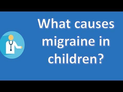 What Causes Migraine In Children ?   Best Health FAQ Channel