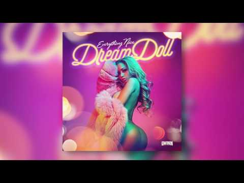 Dream Doll - Everything Nice