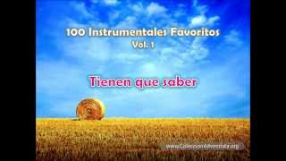 100 Instrumentales Favoritos vol  1 - 090 Tienen que saber