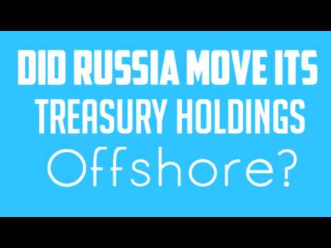 USD COLLAPSE   Did Russia Just Move Its Treasury Holdings Offshore