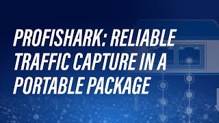 ProfiShark - Reliable Traffic Capture in a Portable Package