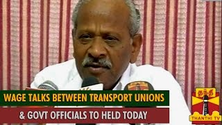 Wage Revision Talks Between Transport Unions and TN Govt Officials to Held Today