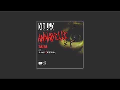 Kid Ink - Annabelle feat Hardhead [Audio]..
