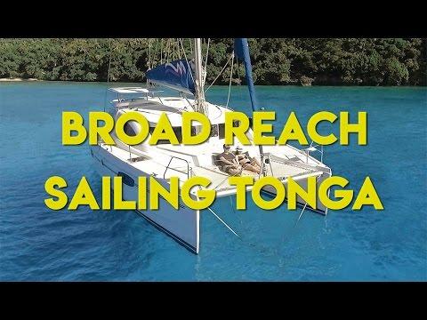 Broad Reach    Sailing Tonga (A Travel Film)