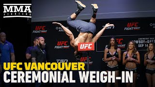 UFC Vancouver Ceremonial Weigh-In Highlights - MMA Fighting