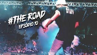 THE ROAD - Episódio 10