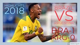 Brazil Vs Argentina Football Highlights & Goals 2018 In Saudi Arab Friendly Match