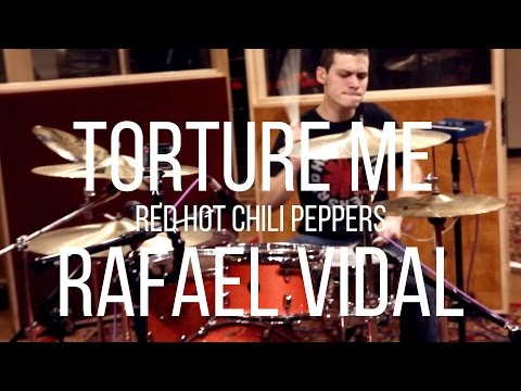 Torture Me - Red Hot Chili Peppers - Drum Cover - Rafael Vidal