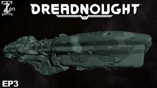 DREADNOUGHT GAMEPLAY EP3