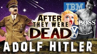 ADOLF HITLER - AFTER They Were DEAD