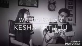 So Sweetnya Wafda Saifan dan Kesha Ratuliu Nyanyi Bareng