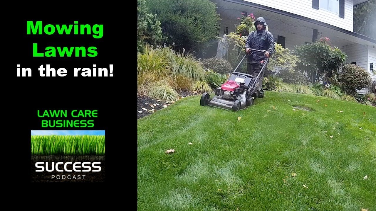 Mowing Lawns In The Rain Youtube