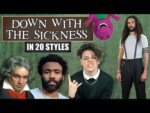 Disturbed - Down With The Sickness in 20 Styles