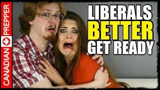 WARNING: Liberals Better Start Prepping