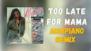 Brenda Fassie - Too late for mama [Amapiano mix | Producer X]