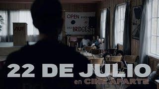 Cine aparte • 22 de julio