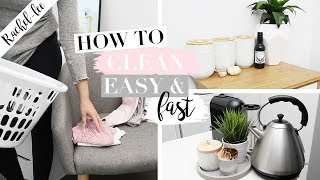 How To Clean! Fast & Easy Cleaning Routine
