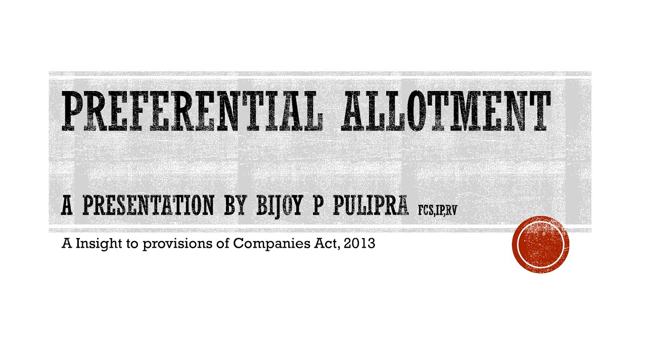 An insight into Preferential Allotment under section 62(1)(c)
