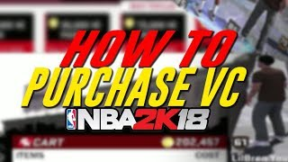 How To Purchase VC NBA 2K18 (EARLY TIP-OFF)