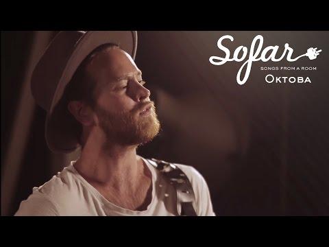 Oktoba - Great Unknowns | Sofar London