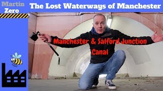 The Lost waterways of Manchester. The Manchester Salford Junction Canal