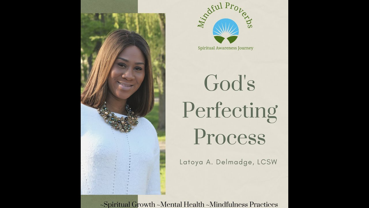 God's Perfecting Process
