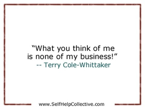 Weekly Wonder 03 Of 52 Terry Cole Whittaker Not My Business Quote
