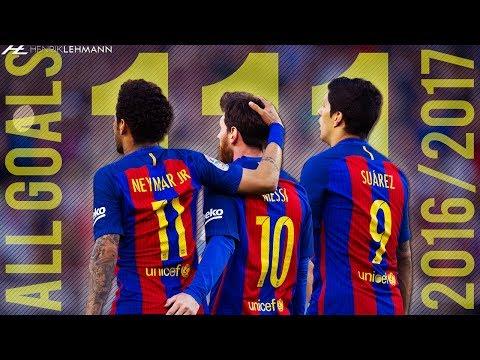 Messi, Suárez & Neymar ● MSN All 111 Goals 2016/2017 ● 1080p HD