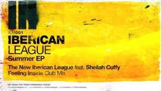 The New Iberican League feat. Sheilah Cuffy - Feeling Inside (Club Mix)