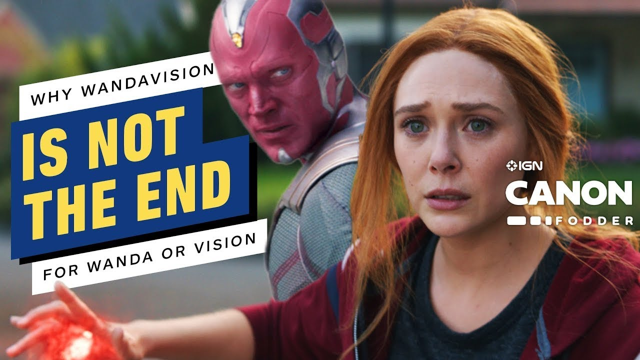 Why the WandaVision Finale Is Not The End For Wanda or Vision   MCU Canon Fodder - IGN