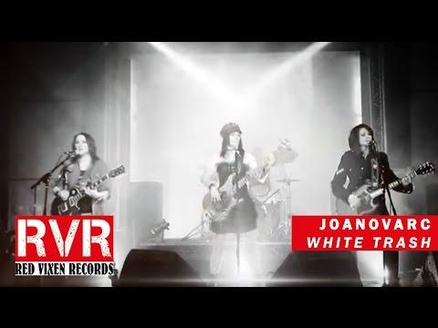 Joanovarc - White Trash (Official Video)